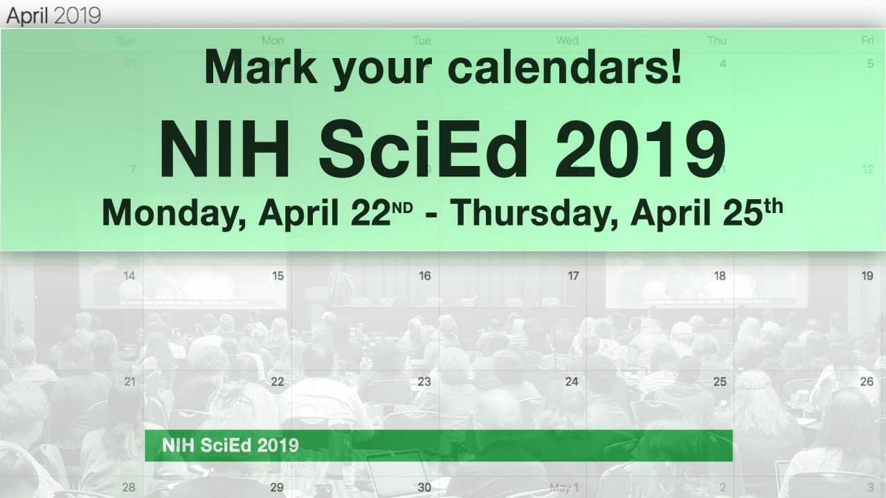 Image for NIH SciEd Conference: April 22 – April 25, 2019