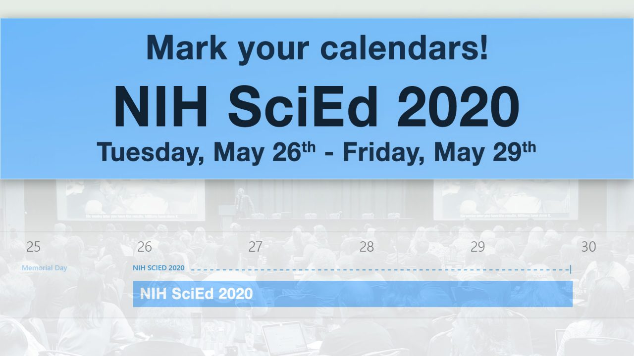 Image for NIH SciEd Conference: May 26 – May 25, 2020